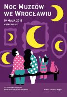 Noc Muzeów  weWrocławiu 2018 - 19 maja