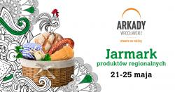 Majowy Jarmark Produktów Regionalnych wArkadach Wrocławskich